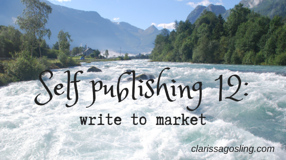 Self publishing 12: write to market