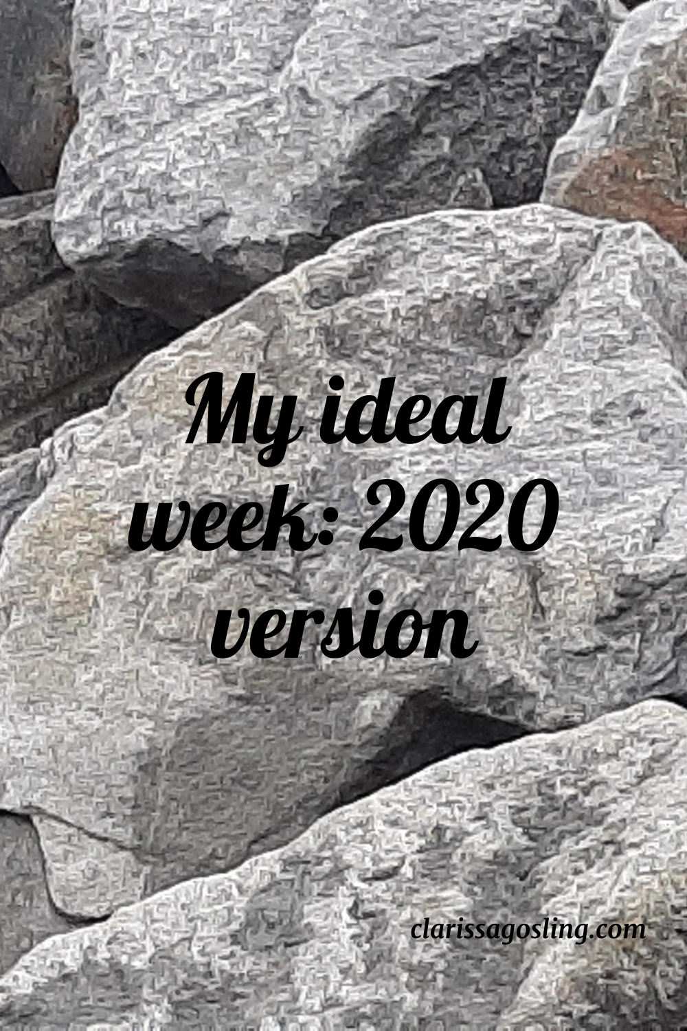 My ideal week: 2020 version