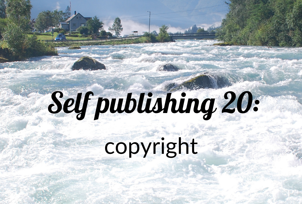Self-publishing 20: copyright