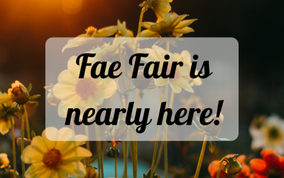 Fae Fair is nearly here!