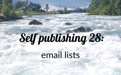 Self publishing 28: email lists