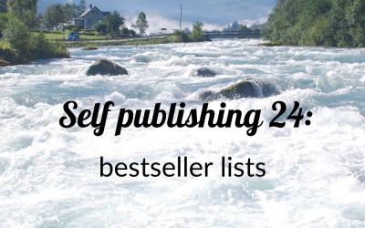Self publishing 24: Bestseller lists