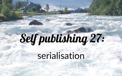 Self publishing 27: serialisation