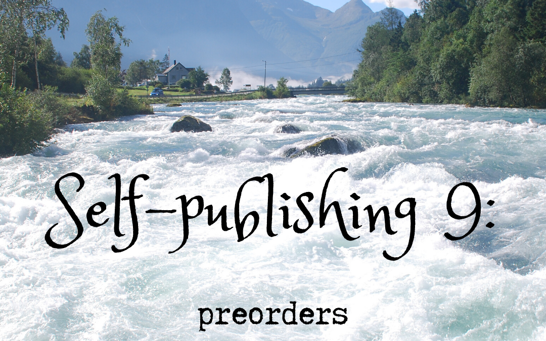 Self-publishing 9: preorders